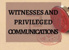 Witnesses and Privileged Communications